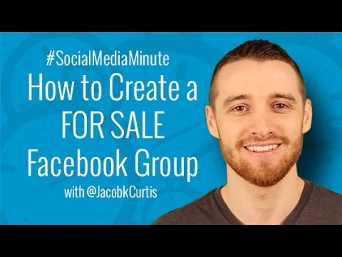 [HD] How to Create a FOR SALE Facebook Group - #SocialMediaMinute