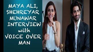 Maya Ali & Shehreyar Munawar interview with Voice Over Man Episode #39
