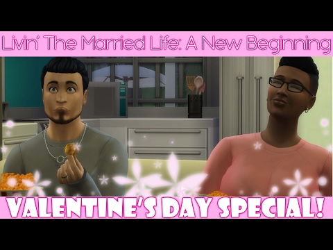 Livin' The Married Life: A New Beginning: Valentine's Day Special!