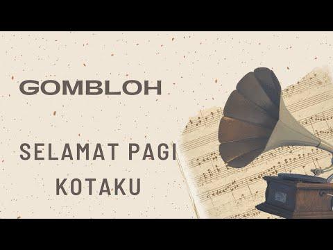Download Gombloh - Selamat Pagi Kotaku MP3 Gratis