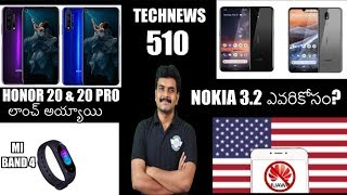 Technews 510 Honor 20 & 20 Pro Launched,Nokia 3.2,Mi Band4,Sony Mobiles,Samsung S10 Red etc