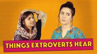 Things Extroverts Hear | MangoBaaz
