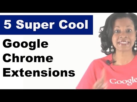 Google Chrome Extensions Everyone Needs to Know
