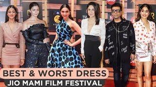 MAMI 2019   Best & Worst Dressed   Deepika, Kareena, Alia, Janhvi, Ananya,  Mrunal, Radhika Madan