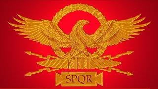 Roman Empire - National Anthem (s.p.q.r.)