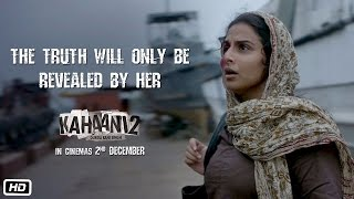 Kahaani 2 – Durga Rani Singh | The truth will only be revealed by her | In Cinemas This Friday