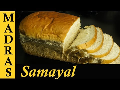 Bread Recipe in Tamil | Homemade Bread | How to make bread at home in Tamil