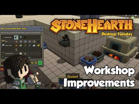 Stonehearth Desktop Tuesday: Workshop Improvements