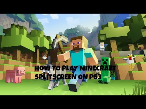 How to play minecraft split screen on ps3