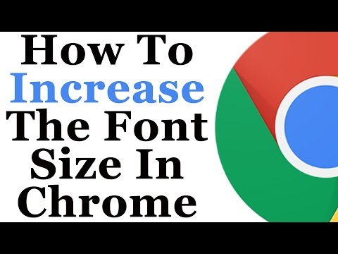 Google Chrome Tutorial - How To Increase or Decrease The Font Size