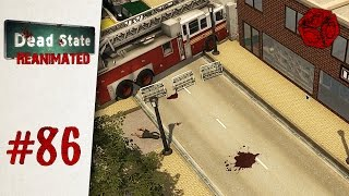 Of course this place is guarded - Let's Play Dead State: Reanimated #86