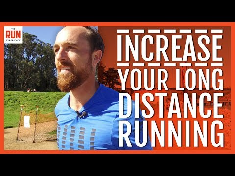 How To Increase Your Long Distance Running • 4 Essential Tips