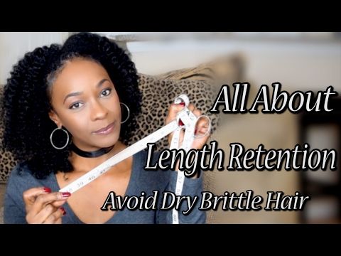 All About Length Retention and Avoiding Dry Brittle Hair | Length Check | Natural Hair