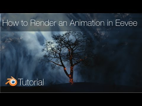 Eevee Tutorial: Render and Save Animations