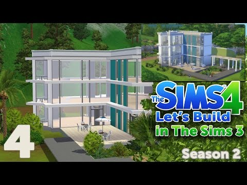 The Sims 3 - Let's Build a The Sims 4 house | Part 4