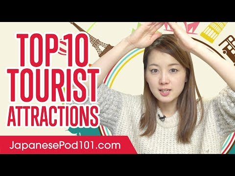 10 Most Popular Tourist Attractions in Japan
