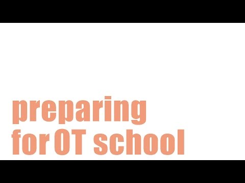 Preparing For Occupational Therapy Grad School