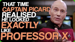 That Time Captain Picard Realised He Looked Exactly Like Professor X (We Definitely Needed A Break)