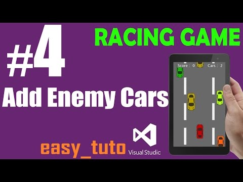 4 Add Enemy Cars | Racing Game | Visual Studio | Beginners Full Tutorial HD