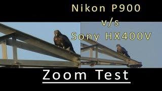 83x vs 50x| Nikon P900 vs Sony HX400v| Video zoom test