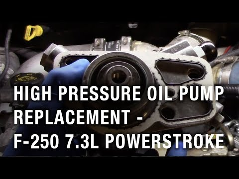 High Pressure Oil Pump Replacement - 2002 Ford F-250 7.3L Powerstroke