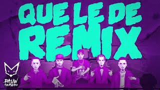 Rauw Alejandro x Nicky Jam x Brytiago x Justin Quiles x Myke Towers  - Que Le Dé Remix (Video Lyric)
