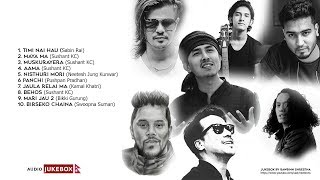 Nepali Songs Collection Jukebox with Lyrics 2019 (Sushant kc, Sabin Rai, Neetesh J.K, Swoopna Suman)