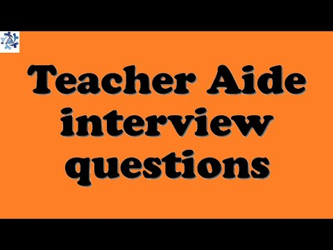 Teacher Aide interview questions