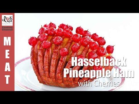 Hasselback Pineapple Ham with Cherries | Roti n Rice
