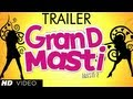 Grand Masti Trailer Official 2013 Riteish Deshmukhvivek Ober