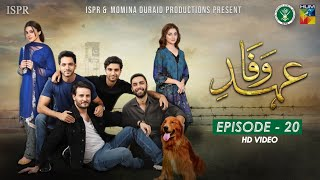 Drama Ehd-e-Wafa | Episode 20 - 2 Feb 2020 (ISPR Official)