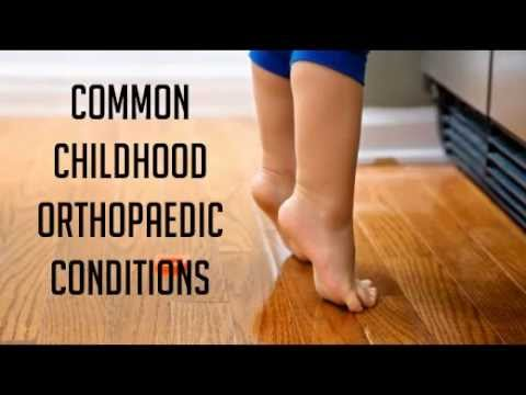 Common Childhood Orthopaedic Conditions
