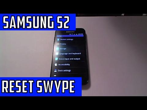 Reset Swype Keyboard - Samsung Galaxy S 2