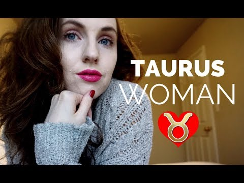 HOW TO ATTRACT A TAURUS WOMAN | Hannah's Elsewhere