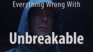 Everything Wrong With Unbreakable In 12 Minutes Or Less