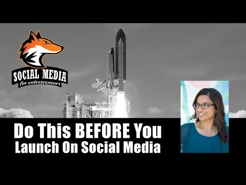 Don't Launch Your Business On Social Media Without Doing This First