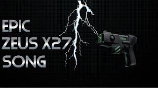 Epic Zeus X27 Song