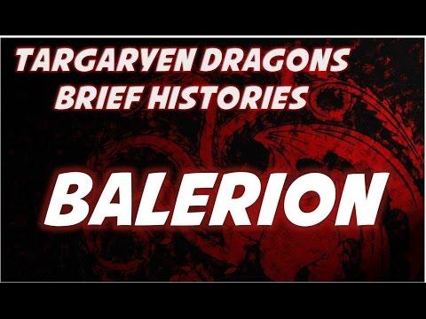 Balerion: Brief Histories of Targaryen Dragons