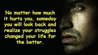 Struggle Makes You Stronger | Inspirational Quotes about Struggle and Pain in Life