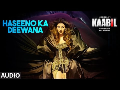 Xxx Mp4 Haseeno Ka Deewana Audio Song Kaabil Hrithik Roshan Urvashi Rautela Raftaar Payal Dev 3gp Sex