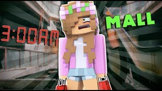 DO NOT GO TO THE MALL AFTER 3AM | Minecraft Little Kelly