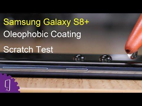 Samsung Galaxy S8 Plus Oleophobic Coating Scratch Test