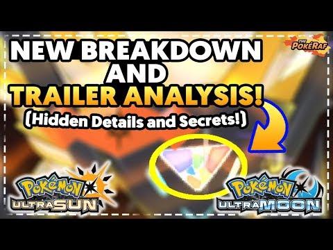 Pokémon Ultra Sun and Ultra Moon | MAJOR HIDDEN DETAILS & SECRETS! Trailer Breakdown And Analysis!