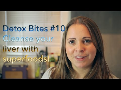 Cleanse your liver with superfoods! Stick with your new years resolution detox - Detox Bites #10