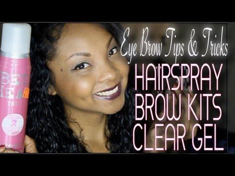 Eyebrow Tips & Tricks Using Hairspray/Brow kits/Clear Gel {Tracy Timberlake}