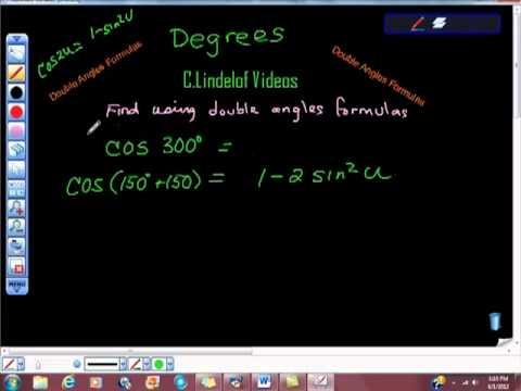 Double Angles Formulas Cosine of 300 Degrees