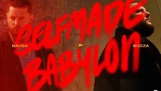 BAUSA - SELFMADE BABYLON ft. BOZZA (OFFICAL VIDEO) [prod. von Stickle & Bausa]