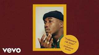 Jacob Banks, Timbaland - Unknown (To You) (Timbaland Remix/Audio)