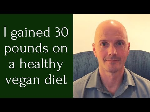 How to gain weight as a vegan