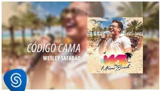 Wesley Safadão - Código Cama [DVD WS In Miami Beach] (Áudio Oficial)